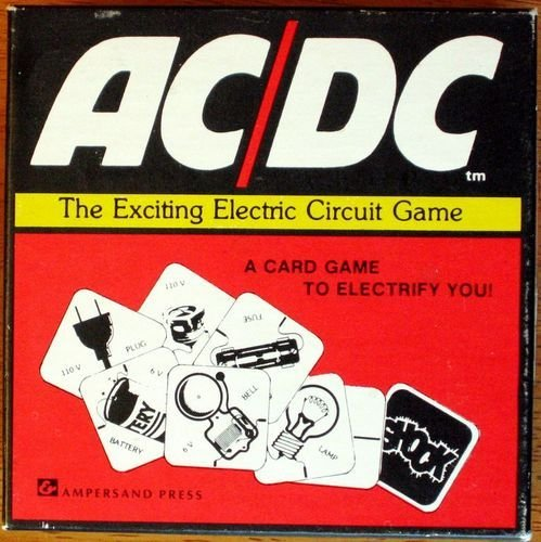 Ac/Dc**The Exciting Electric Circuit Game (A Card Game To Electrify You!)