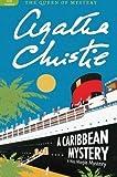 Agatha Christie A Caribbean Mystery (Miss Marple Mysteries) by Christie, Agatha on 12/04/2011 Reissue edition