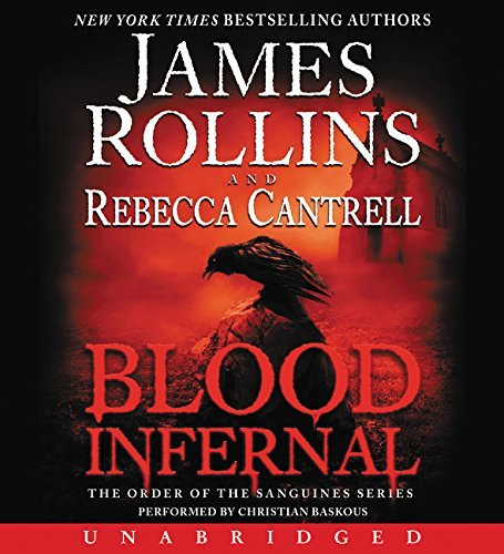 Blood Infernal CD: The Order of the Sanguines Series by James Rollins (2015-02-10)