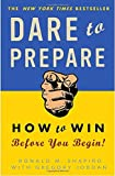 img - for Dare to Prepare: How to Win Before You Begin book / textbook / text book