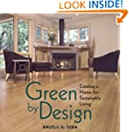 Green By Design: Creating a Home for...