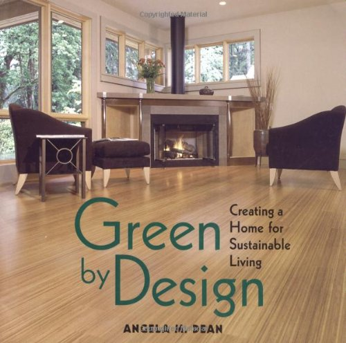 Green By Design, Angela M. Dean