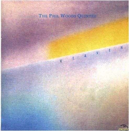 Heaven by Phil Woods