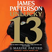 Unlucky 13: Women's Murder Club (       UNABRIDGED) by James Patterson, Maxine Paetro Narrated by January LaVoy