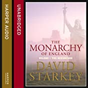 The Monarchy of England: The Beginnings | [David Starkey]