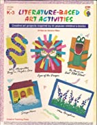 Literature Based Art Activities by Creative