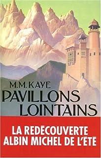 Pavillons lointains : roman