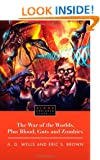 The War of the Worlds, Plus Blood, Guts and Zombies