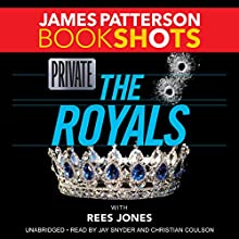 Private: The Royals Audiobook by James Patterson, Rees Jones Narrated by Jay Snyder, Christian Coulson