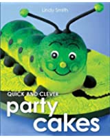 Quick & Clever Party Cakes