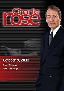 Charlie Rose - Evan Thomas / Isadore Sharp (October 9, 2012)