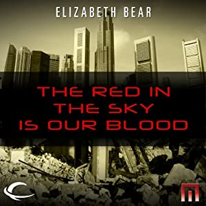 The Red in the Sky Is Our Blood Audiobook