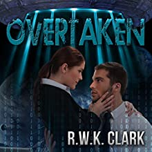 Overtaken: Captive States (       UNABRIDGED) by R.W.K. Clark Narrated by Domino Lane