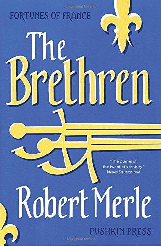 The Brethren (Fortune de France, #1)