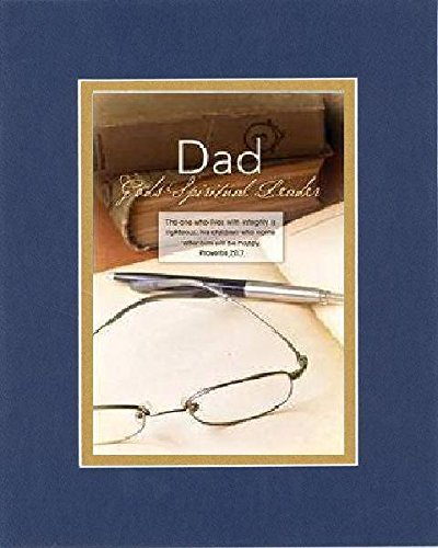 For Father'S Day - God'S Spiritural Leader. . . 8 X 10 Inches Biblical/Religious Verses Set In Blue On Gold Double Beveled Matting - A Timeless And Priceless Poetry Keepsake Collection front-561717