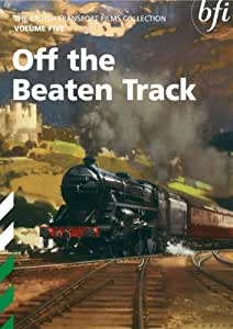 British Transport Films Collection - Vol. 5: Off The Beaten Track