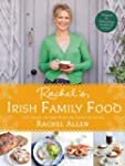 Rachel's Irish Family Food: 120 Class...