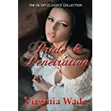 Pride and Penetration (The Filthy Classics Collection)by Virginia Wade