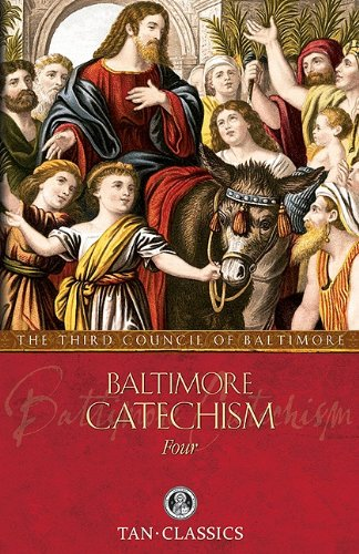 TAN Classic: An Explanation of the Baltimore Catechism (Tan Classics)