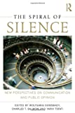 img - for The Spiral of Silence: New Perspectives on Communication and Public Opinion book / textbook / text book