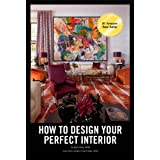 How To Design Your Perfect Interior (Kindle Edition) By ASID          Buy new: $9.99     Customer Rating:       First tagged