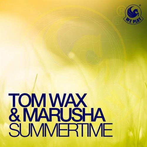Tom Wax And Marusha-Summertime-WEB-2012-UKHx Download