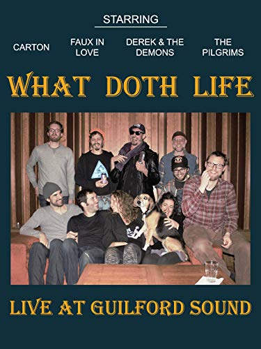 What Doth Life Live at Guilford Sound