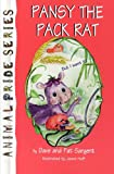 img - for Pansy Pack Rat (Animal Pride Series) book / textbook / text book