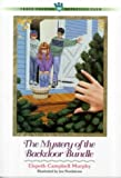 The Mystery of the Backdoor Bundle (Three Cousins Detective Club) (No 28) (0764221361) by Murphy, Elspeth Campbell