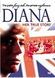 Diana - Her True Story