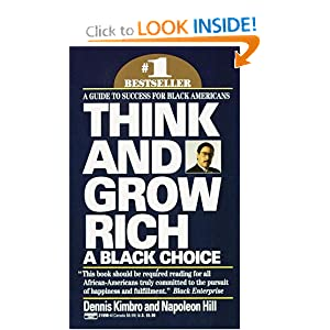 Think and Grow Rich-A Black Choice