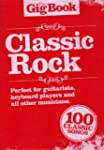 The Gig Book Of Classic Rock 100 Clas...