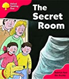 Oxford Reading Tree: Stage 4: Storybooks: the Secret Room (Oxford Reading Tree)