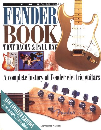 The Fender Book: A Complete History Of Fender Electric Guitars, 2Nd Edition