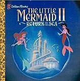 Disney's the Little Mermaid II (0307132609) by McCafferty, Catherine