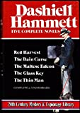 Dashiell Hammett:  Five Complete Novels: Red Harvest, The Dain Curse, The Maltese Falcon, The Glass Key, and The Thin Man (0517338416) by Dashiell Hammett