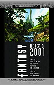 Best Fantasy 2001 (Fantastic Audio Series) by Robert Silverberg and Karen Haber