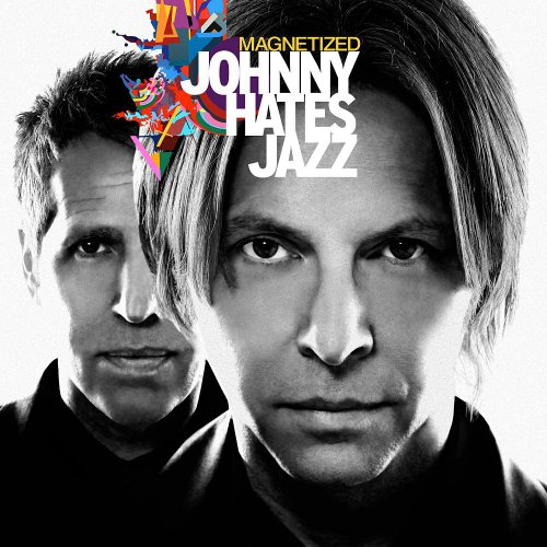 Johnny Hates Jazz - Magnetized - Zortam Music