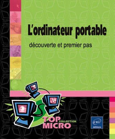 L'ordinateur portable : Découverte et premier pas