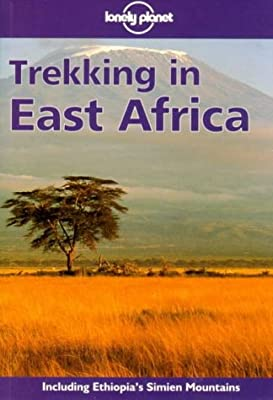 Trekking in East Africa (Lonely Planet Walking Guides)