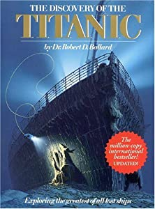 Cover of &quot;Discovery Of The Titanic (Explo...