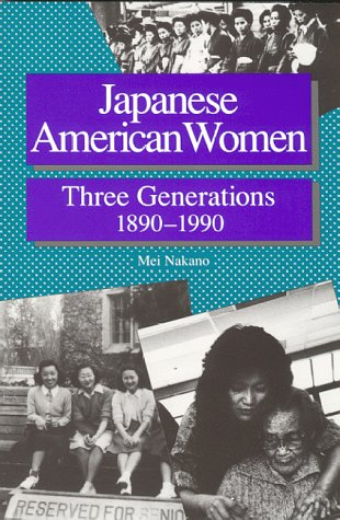 Japanese American Women: Three Generations 1890-1990