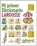 Mi primer diccionario Larousse / My First Larousse Dictionary