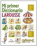 Mi primer diccionario Larousse / My F...