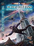img - for The Dead Held Hands (The Temple of the Exploding Head) book / textbook / text book