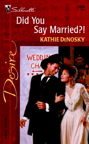 Did You Say Married?! (Desire, 1296), DENOSKY