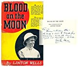 img - for Blood on the moon: the autobiography of Linton Wells book / textbook / text book