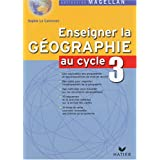 Enseigner la gographie au cycle 3par Sophie Le Callennec