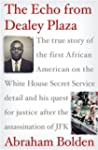 The Echo from Dealey Plaza: The true...