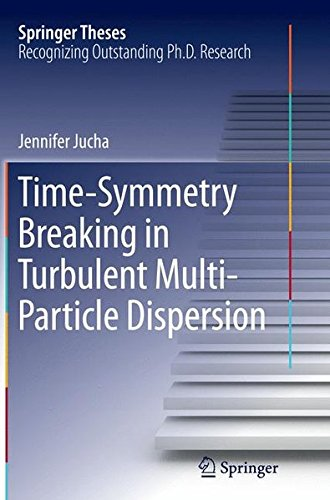 time-symmetry-breaking-in-turbulent-multi-particle-dispersion-springer-theses